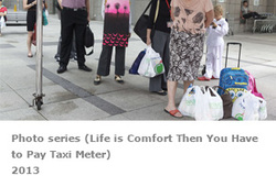 Photo Series - Life is Comfort then You have to pay Taxi Meter