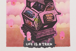 Life is A Trick