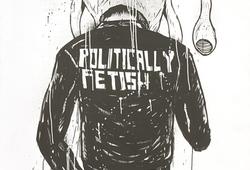 Politycally Fetish