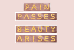 Guilty Pleasure:Pain Passes, Beauty Arises