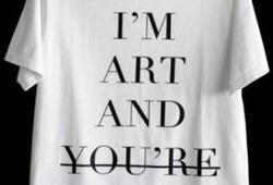 I'm Arts and You're Not