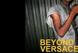 Beyond Versace